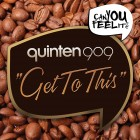 Out Now! Quinten 909 – 'Get To This' EP
