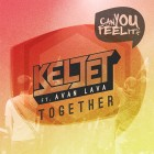 Out Now! Keljet ft. AVAN LAVA – Together EP