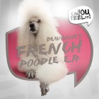 OUT NOW! Beauriche – 'French Poodle' EP